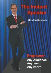 Cover The Instant Speaker