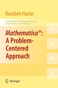 Cover Mathematica(R): A Problem-Centered Approach