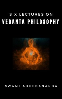 Cover Six Lectures on Vedanta Philosophy