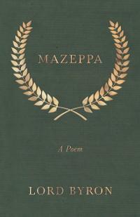 Cover Mazeppa: A Poem
