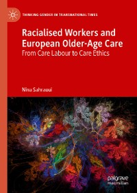 Cover Racialised Workers and European Older-Age Care