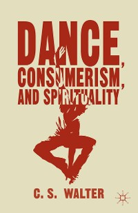 Cover Dance, Consumerism, and Spirituality