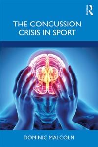 Cover Concussion Crisis in Sport