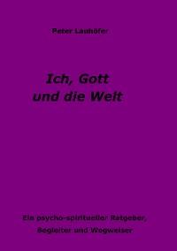 Cover Ich, Gott und die Welt