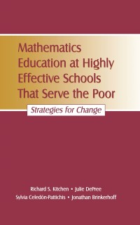 Cover Mathematics Education at Highly Effective Schools That Serve the Poor
