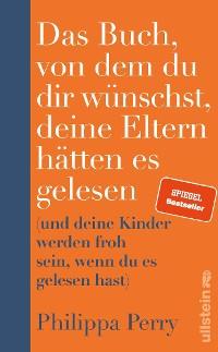 Cover Das Buch, von dem du dir wünschst, deine Eltern hätten es gelesen