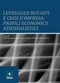 Cover Leveraged buy-out e crisi d'impresa: profili economico aziendalistici