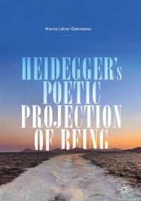 Cover Heidegger's Poetic Projection of Being