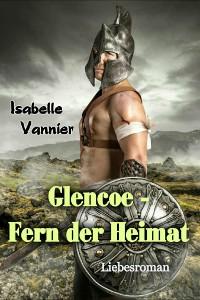 Cover Glencoe - Fern der Heimat