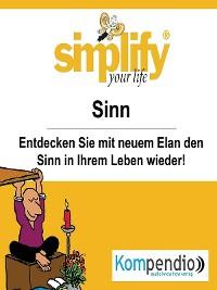 Cover simplify your life - einfacher und glücklicher leben