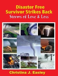 Cover Disaster Free Survivor Strikes Back: Storms of Love & Loss