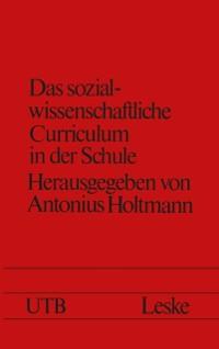Cover Das sozialwissenschaftliche Curriculum in der Schule