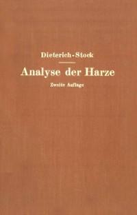 Cover Analyse der Harze Balsame und Gummiharze nebst ihrer Chemie und Pharmakognosie