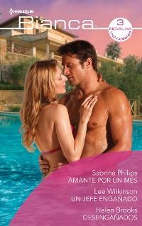 Cover Amante por un mes - Un jefe engañado - Desengañados
