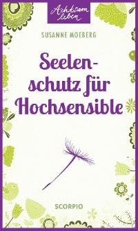 Cover Seelenschutz für Hochsensible