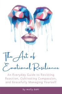 Cover The Art of Emotional Resilience