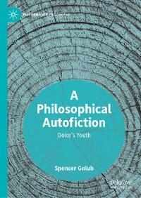 Cover A Philosophical Autofiction