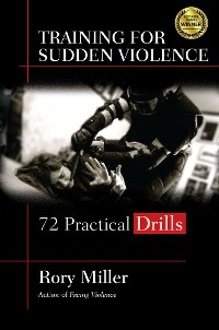 Cover Training for Sudden Violence