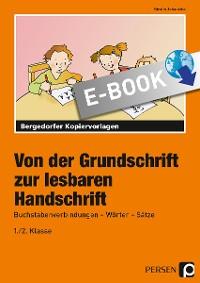 Cover Von der Grundschrift zur lesbaren Handschrift