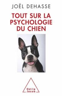Cover Tout sur la psychologie du chien