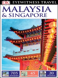 Cover DK Eyewitness Travel Guide Malaysia and Singapore