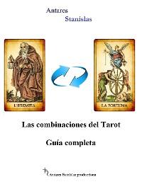 Cover Las combinaciones del Tarot.Guía completa