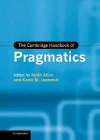 Cover Cambridge Handbook of Pragmatics