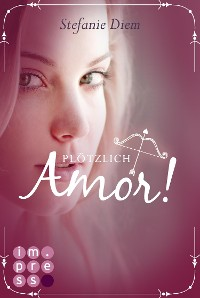 Cover Plötzlich Amor!