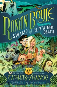 Cover Ronan Boyle and the Swamp of Certain Death (Ronan Boyle #2)