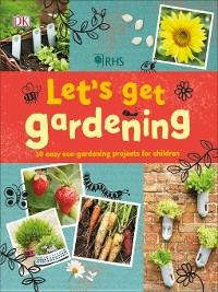 Cover RHS Let's Get Gardening