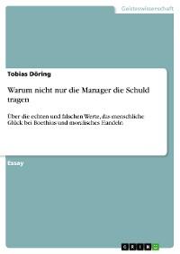 Cover Warum nicht nur die Manager die Schuld tragen