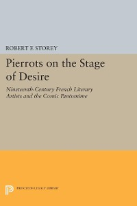 Cover Pierrots on the Stage of Desire
