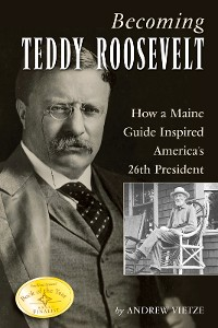 Cover Becoming Teddy Roosevelt