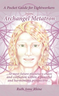 Cover A Pocket Guide for Lightworkers from Archangel Metatron