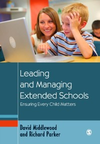 Cover Leading and Managing Extended Schools
