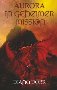 Cover Aurora in geheimer Mission