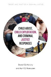Cover Child Abuse, Child Exploitation, and Criminal Justice Responses