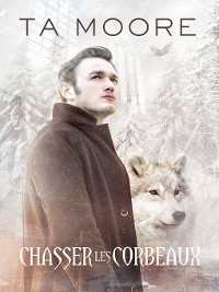 Cover Chasser les corbeaux