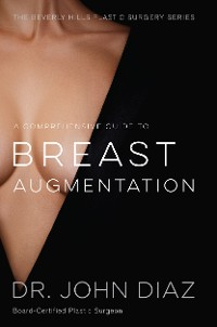 Cover A Comprehensive Guide to Breast Augmentation
