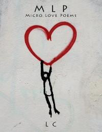 Cover M L P - Micro Love Poems