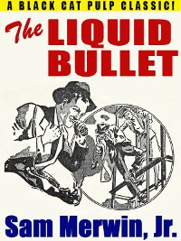 Cover The Liquid Bullet