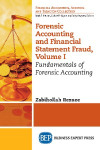 Cover Forensic Accounting and Financial Statement Fraud, Volume I