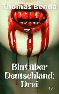 Cover Blut über Deutschland: DREI