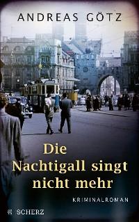 Cover Die Nachtigall singt nicht mehr