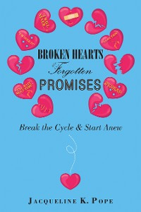 Cover Broken Hearts  Forgotten Promises