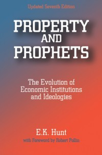 Cover Property and Prophets: The Evolution of Economic Institutions and Ideologies