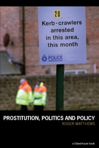 Cover Prostitution, Politics & Policy