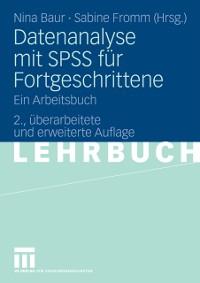 Cover Datenanalyse mit SPSS fur Fortgeschrittene