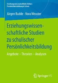 Cover Erziehungswissenschaftliche Studien zu schulischer Persönlichkeitsbildung