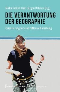 Cover Die Verantwortung der Geographie